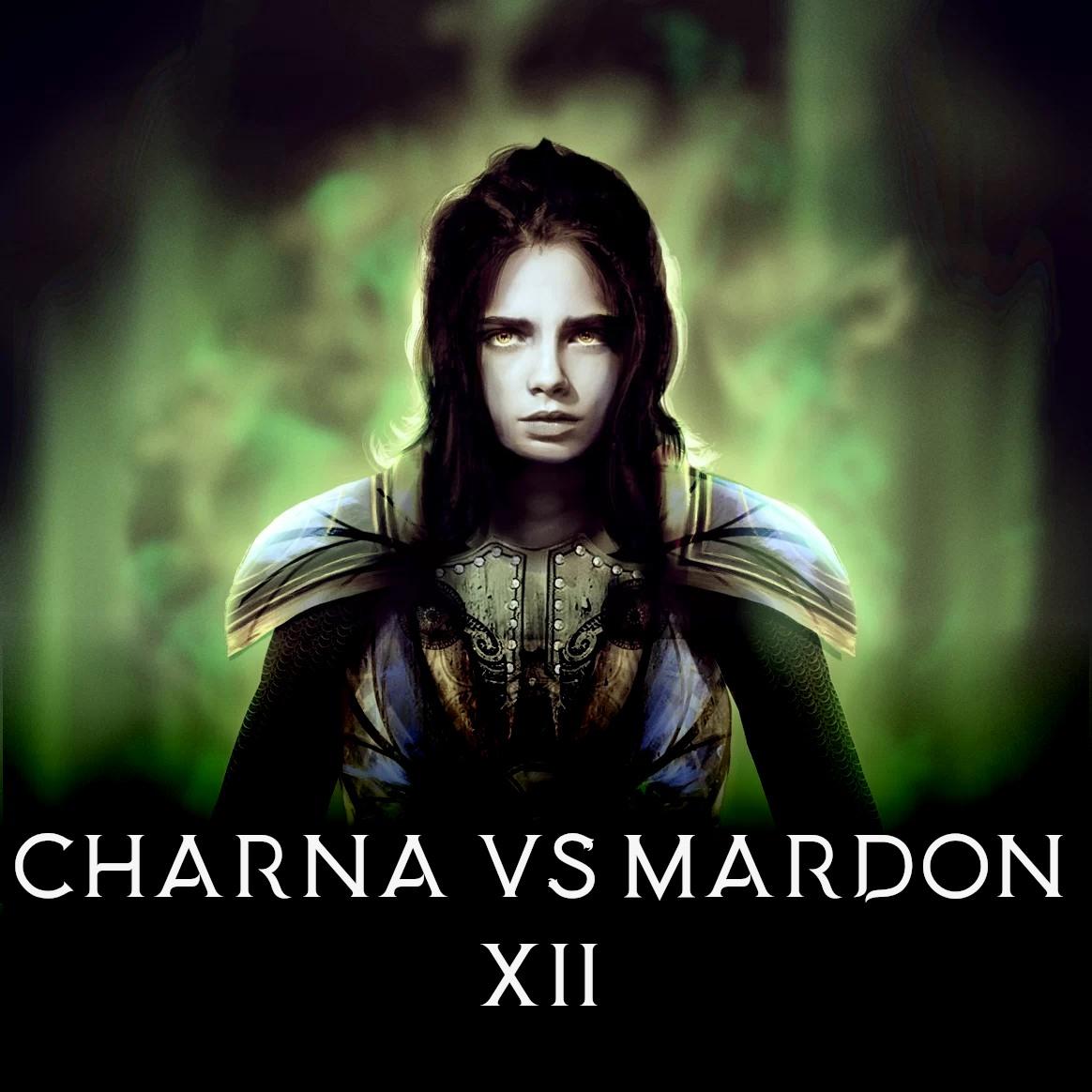 Część 12: Charna vs Mardon