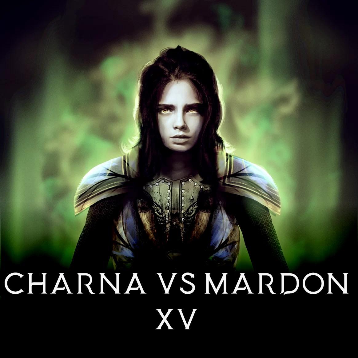 Część 15: Charna vs Mardon